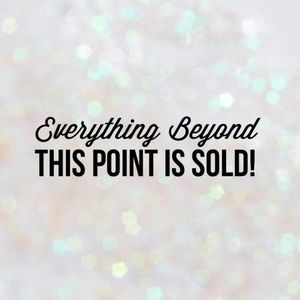 Other - 🚨Everything Beyond This Point Is Sold🚨